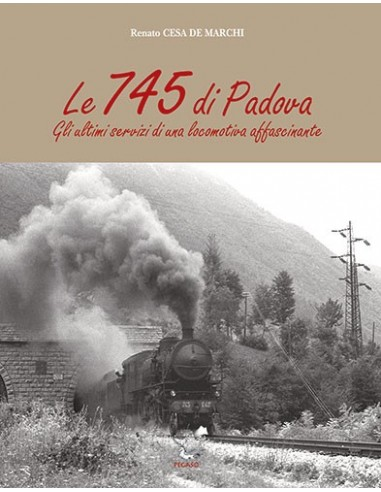Le 745 di Padova - Gli ultimi servizi...