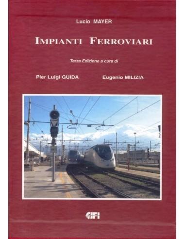 Impianti ferroviari - Tecnica ed...