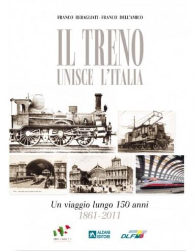 Il treno unisce l'Italia