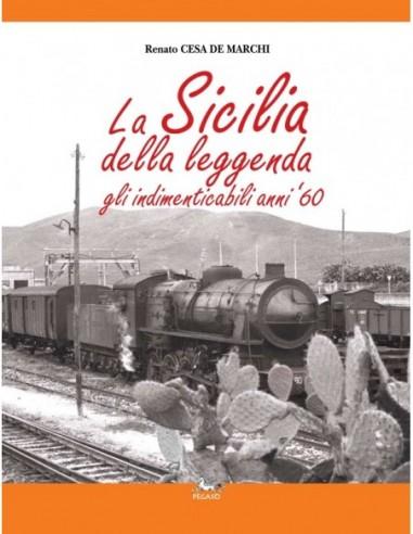 La Sicilia della leggenda. Gli...