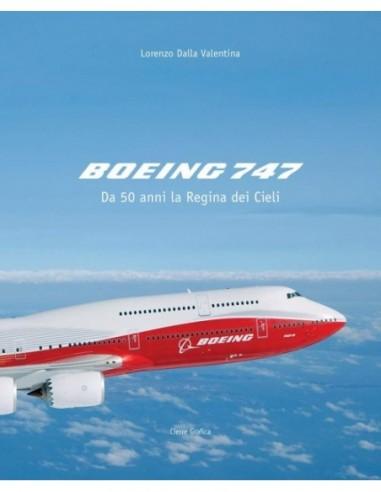 Boeing 747. Da 50 anni la regina dei...