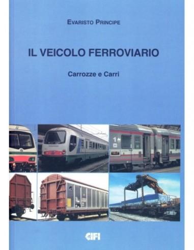 Il veicolo ferroviario - Carrozze e...