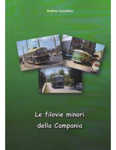 Le filovie minori della Campania