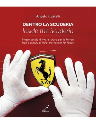 Dentro la scuderia - Inside the scuderia