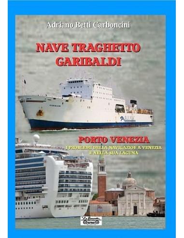Nave Traghetto Garibaldi e Porto Venezia