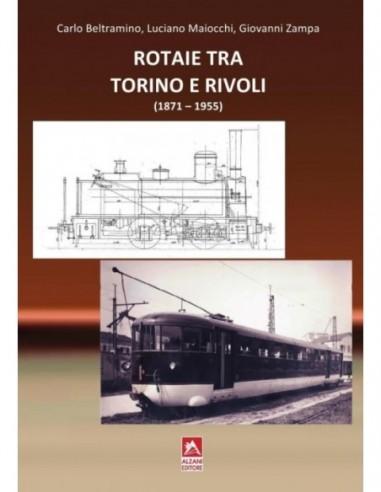 Rotaie tra Torino e Rivoli