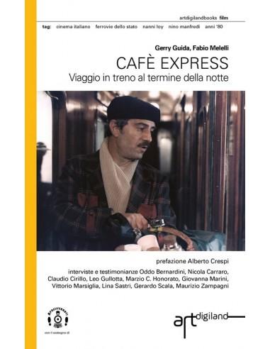 Cafè Express - Viaggio in treno al...