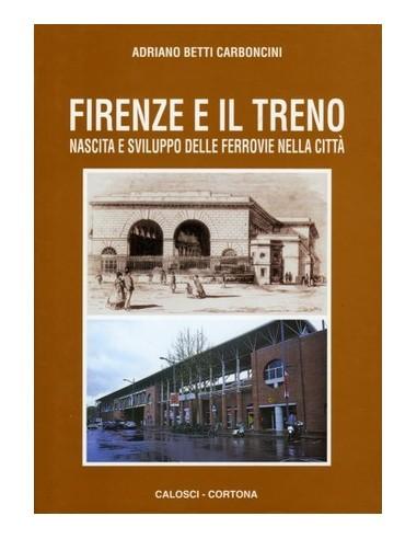 Firenze e il treno