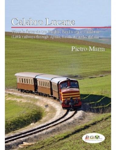 Calabro Lucane Piccole ferrovie tra...