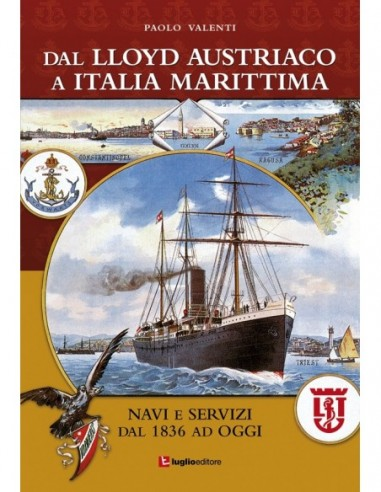 Dal Lloyd Austriaco a Italia Marittima