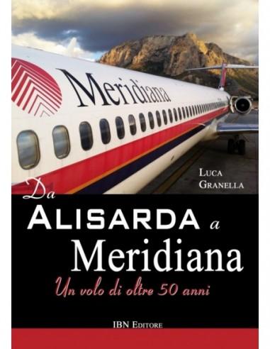 Da Alisarda a Meridiana. Un volo di...